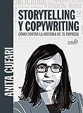 Storytelling y copywriting. Cómo contar la historia de tu...