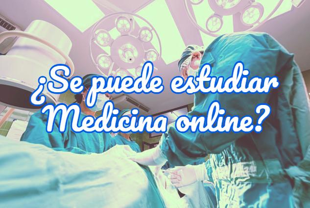 estudiar medicina online