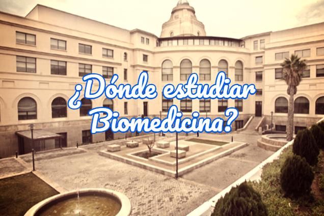 dónde estudiar ciencias biomédicas
