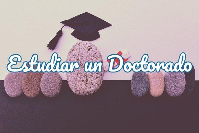 dónde estudiar un doctorado