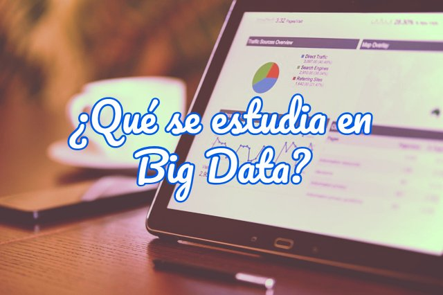 qué se estudia en big data