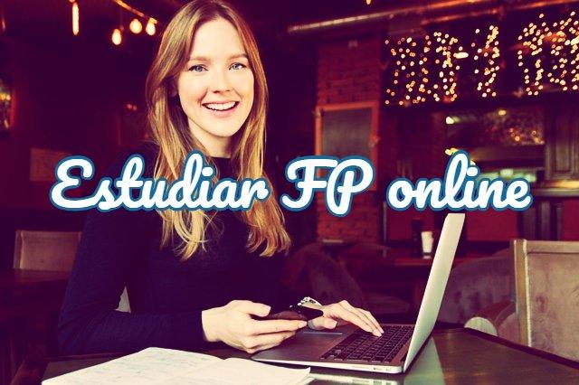 dónde estudiar fp online