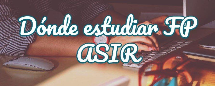 estudiar ASIR