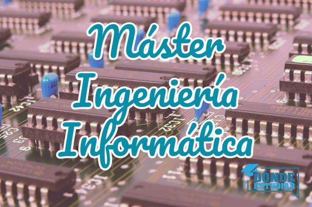 máster ingeniería informática