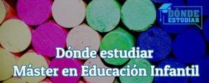 dónde estudiar máster en educación infantil