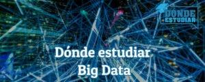 dónde estudiar big data