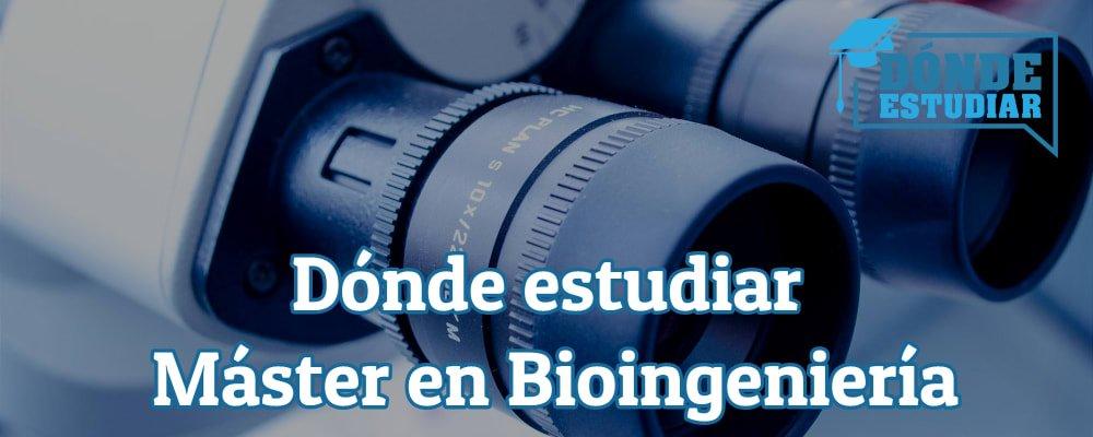estudiar máster en bioingeniería