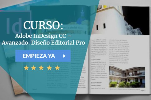 Curso Adobe InDesign CC – Avanzado: Diseño Editorial Pro