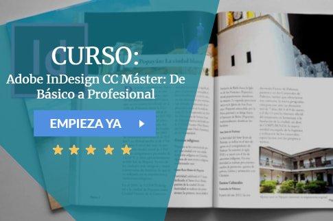Curso Adobe InDesign CC Máster: De Básico a Profesional