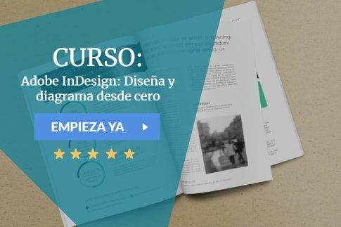 Curso Adobe InDesign: Diseña y diagrama desde cero