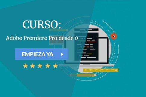 Curso Adobe Premiere Pro desde 0