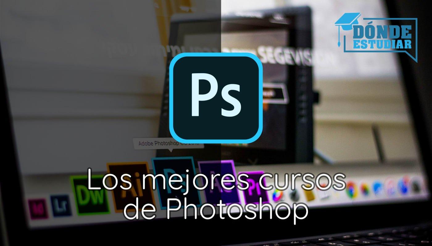 Los mejores cursos de Photoshop
