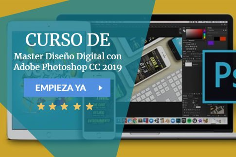 Master Diseño Digital con Adobe Photoshop CC 2019 + 30 horas