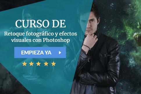 Retoque fotográfico y efectos visuales con Photoshop