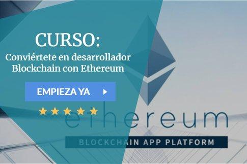 Conviértete en desarrollador Blockchain con Ethereum