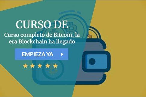Curso completo de Bitcoin, la era Blockchain ha llegado