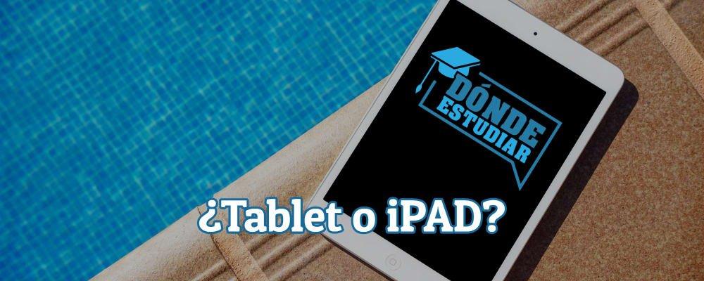comprar tablet o ipad para estudiar