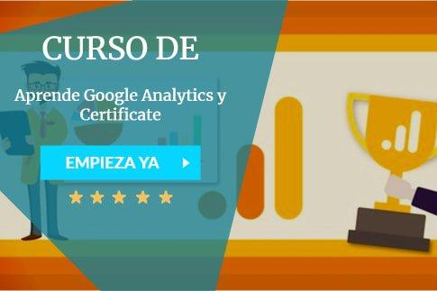Aprende Google Analytics y Certificate
