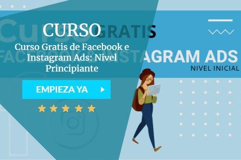 Curso Gratis de Facebook e Instagram Ads: Nivel Principiante