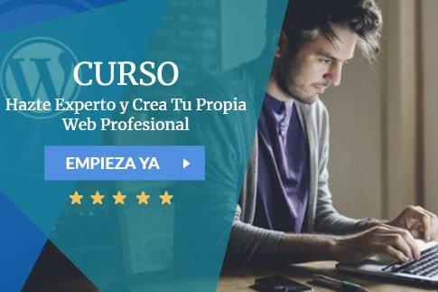 Curso Hazte Experto y Crea Tu Propia Web Profesional