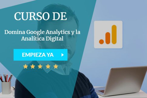 Domina Google Analytics y la Analítica Digital