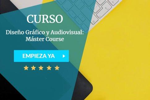Diseño Gráfico y Audiovisual Máster Course