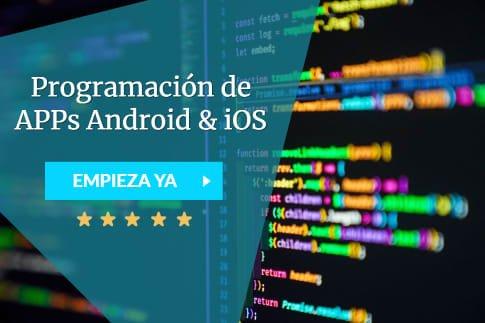 Curso Programación de APPs Android & iOS