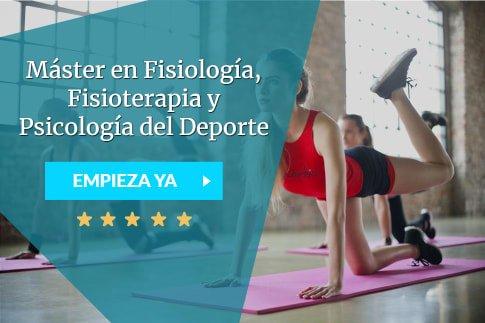Máster en Fisiología, Fisioterapia y Psicología del Deporte