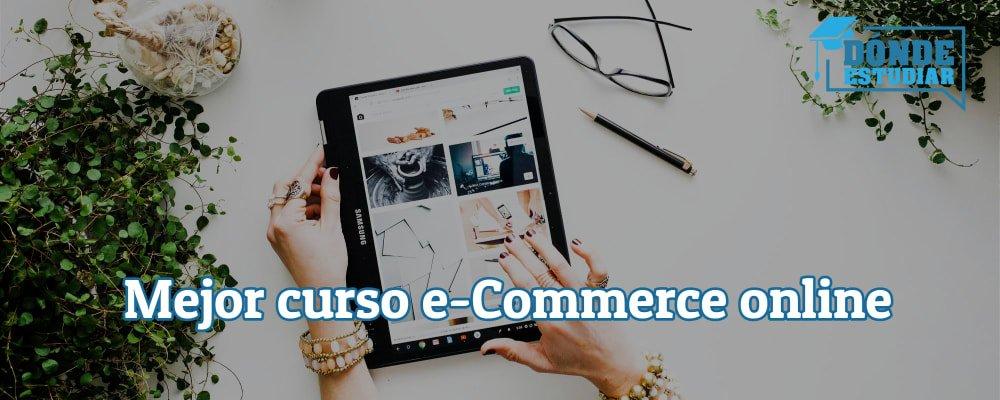 mejor curso de e commerce